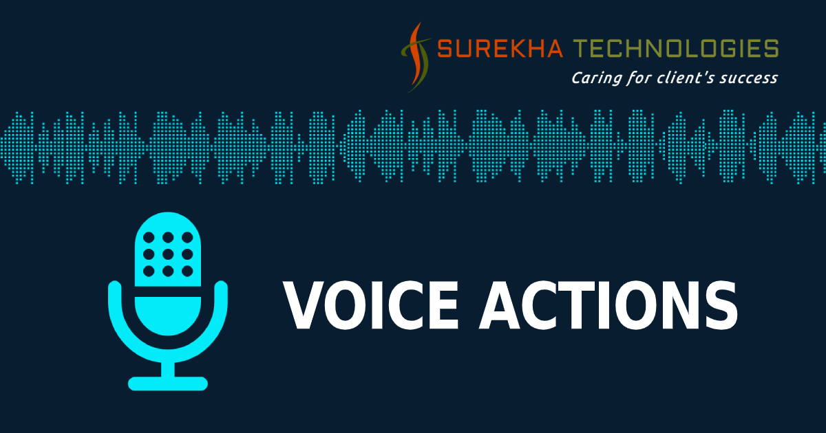 Voice Actions
