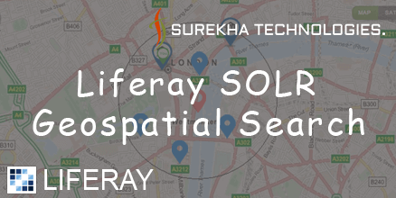 Liferay SOLR GeoSpatial Search - Blog - Surekha Technologies